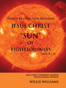 "Jesus Christ, ""SUN"" of Righteousness"